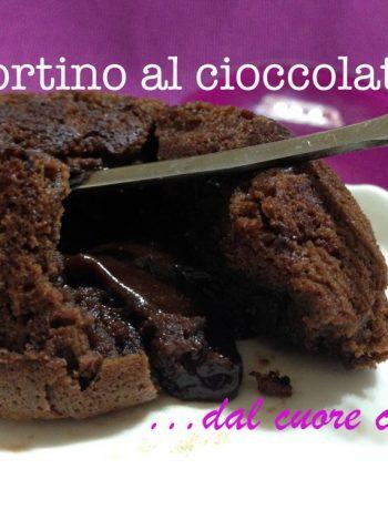 tortino al cioccolato dal cuore caldo